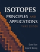 Isotopes: Principles and Applications, 3rd Edition (0471384372) cover image