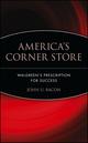 America's Corner Store: Walgreen's Prescription for Success  (0471426172) cover image