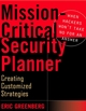 Mission-Critical Security Planner: When Hackers Won't Take No for an Answer (0471456772) cover image