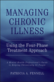 Managing Chronic Illness Using the Four-Phase Treatment Approach: A Mental Health Professional's Guide to Helping Chronically Ill People (0471462772) cover image