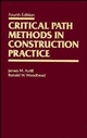 Critical Path Methods in Construction Practice, 4th Edition (0471620572) cover image