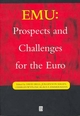 EMU: Prospects and Challenges for the Euro (0631209972) cover image