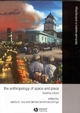 Anthropology of Space and Place: Locating Culture (0631228772) cover image