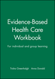 Evidence-Based Health Care Workbook: For individual and group learning (0727914472) cover image