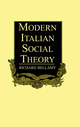 Modern Italian Social Theory: Ideology and Politics from Pareto to the Present (0745606172) cover image