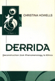 Derrida: Deconstruction from Phenomenology to Ethics (0745611672) cover image