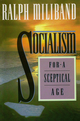 Socialism for a Sceptical Age (0745614272) cover image