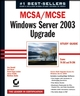 MCSA / MCSE: Windows Server 2003 Upgrade Study Guide: Exams 70-292 and 70-296 (0782142672) cover image