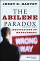 The Abilene Paradox and Other Meditations on Management (0787902772) cover image