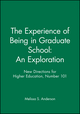 The Experience of Being in Graduate School: An Exploration: New Directions for Higher Education, Number 101 (0787942472) cover image
