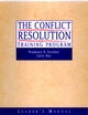 The Conflict Resolution Training Program: Leader's Manual (0787960772) cover image