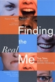 Finding the Real Me: True Tales of Sex and Gender Diversity (0787965472) cover image