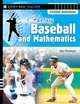 Fantasy Baseball and Mathematics: Student Workbook (0787994472) cover image