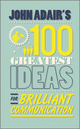 John Adair's 100 Greatest Ideas for Brilliant Communication (0857081772) cover image