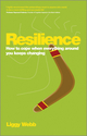 Resilience: How to cope when everything around you keeps changing (0857083872) cover image