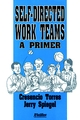 Self-Directed Work Teams: A Primer (0883900572) cover image