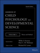 Handbook of Child Psychology and Developmental Science, Volume 1, Theory and Method, 7th Edition (1118136772) cover image