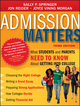 Admission Matters: What Students and Parents Need to Know About Getting into College, 3rd Edition (1118450272) cover image