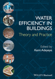 Water Efficiency in Buildings: Theory and Practice (1118456572) cover image