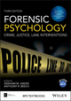 Forensic Psychology: Crime, Justice, Law, Interventions, 3rd Edition (1119106672) cover image