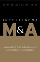 Intelligent M&A: Navigating the Mergers and Acquisitions Minefield (1119995272) cover image