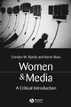 Women and Media: A Critical Introduction (1405116072) cover image