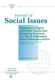 Journal of Social Issues, Volume 61, Number 3, 2005, Inequities in Higher Education: Issues and Promising Practices in a World Ambivalent about Affirmative Action (1405146672) cover image