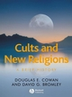 Cults and New Religions: A Brief History (1405161272) cover image