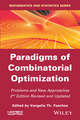 Paradigms of Combinatorial Optimization: Problems and New Approaches, 2nd Edition (1848216572) cover image