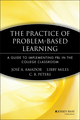 The Practice of Problem-Based Learning: A Guide to Implementing PBL in the College Classroom (1933371072) cover image