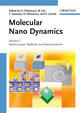 Molecular Nano Dynamics: Volume I: Spectroscopic Methods and Nanostructures / Volume II: Active Surfaces, Single Crystals and Single Biocells, 2 Volume Set (3527320172) cover image