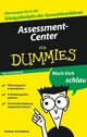Assessment-Center für Dummies, Das Pocketbuch (3527637672) cover image