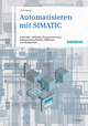 Automatisieren mit SIMATIC: Controller, Software, Programmierung, Datenkommunikation, Bedienen und Beobachten, 5th Edition (3895786772) cover image