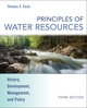 Principles of Water Resources: History, Development, Management, and Policy, 3rd Edition (EHEP000172) cover image