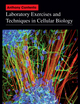 Laboratory Exercises and Techniques in Cellular Biology (EHEP001772) cover image