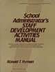 School Administrator's Staff Development Activities Manual (0137926073) cover image