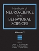 Handbook of Neuroscience for the Behavioral Sciences, Volume 2 (0470083573) cover image