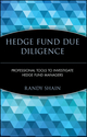 Hedge Fund Due Diligence: Professional Tools to Investigate Hedge Fund Managers (0470139773) cover image