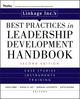 Linkage Inc's Best Practices in Leadership Development Handbook: Case Studies, Instruments, Training, 2nd Edition