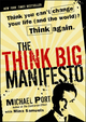 The Think Big Manifesto: Think You Can't Change Your Life (and the World)? Think Again  (0470432373) cover image