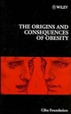The Origins and Consequences of Obesity, No. 201 (0470514973) cover image