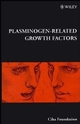 Plasminogen-Related Growth Factors, No. 212 (0470515473) cover image