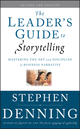 The Leader's Guide to Storytelling: Mastering the Art and Discipline of Business Narrative, Revised and Updated (0470548673) cover image