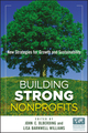 Building Strong Nonprofits: New Strategies for Growth and Sustainability (0470587873) cover image