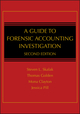 A Guide to Forensic Accounting Investigation, 2nd Edition (0470599073) cover image