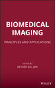 Biomedical Imaging: Principles and Applications (0470648473) cover image