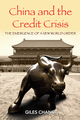 China and the Credit Crisis: The Emergence of a New World Order (0470825073) cover image