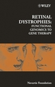 Retinal Dystrophies: Functional Genomics to Gene Therapy, Number 255 (0470853573) cover image