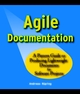 Agile Documentation: A Pattern Guide to Producing Lightweight Documents for Software Projects (0470856173) cover image