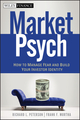 MarketPsych: How to Manage Fear and Build Your Investor Identity (0470886773) cover image